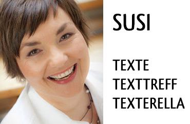 Susi. Text. Texttreff. Texterella.