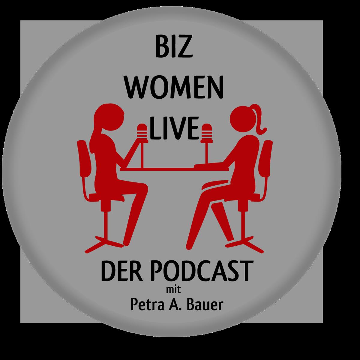 BIZ WOMEN LIVE - Der Podcast für berufstätige Frauen und Mütter