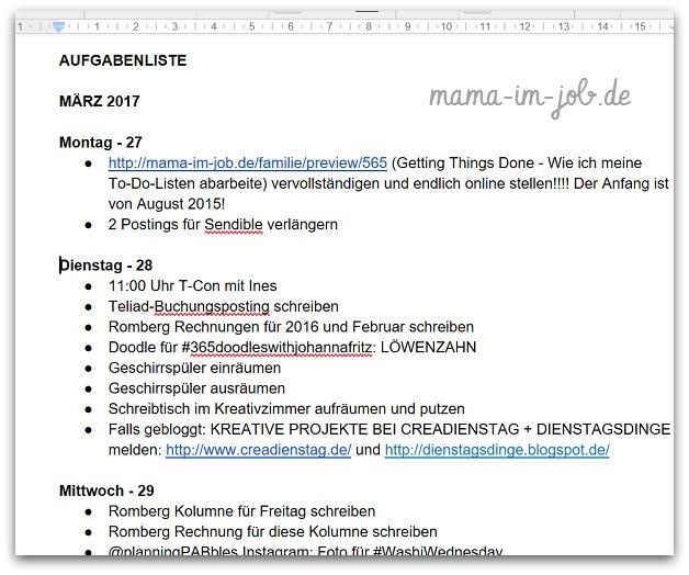 Meine Aufgabenliste, auf der ich ALLE Tasks sammle und zeitlich sortiere.
