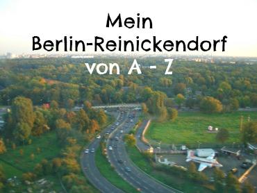 Mein Berlin-Reinickendorf von A - Z