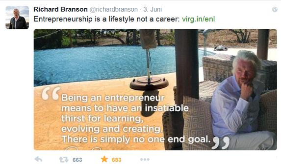 Richard Branson auf Twitter: Entrepreneurship is a lifestyle, not a career.