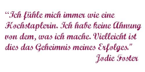 Auch Jodie Foster fühlt sich wie eine Hochstaplerin.