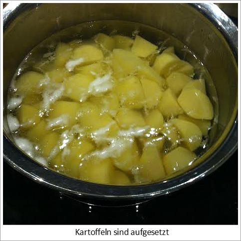 Kartoffeln aufsetzen.