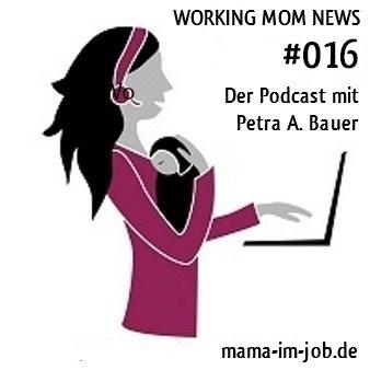 WORKING MOM NEWS, Folge 16: Planung ist das halbe Leben - die verplante Folge ;-)