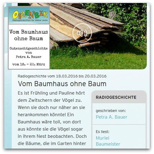 Vom Baumhaus ohne Baum - Ohrenbär-Gutenachtgeschichte von Petra A. Bauer - vom 18. bis 20. März im RBB, WDR und NDR