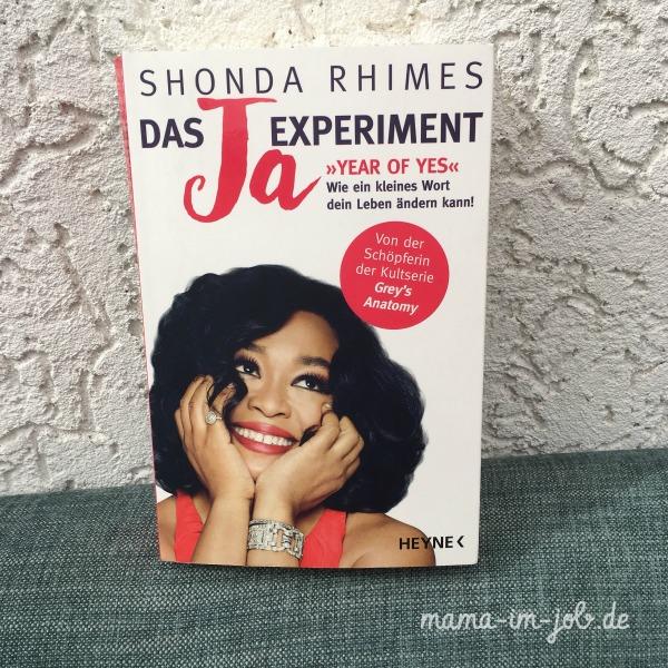 Shonda Rhimes: Das Ja-Experiment. Heyne Verlag.